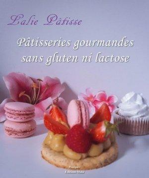 Pâtisseries gourmandes sans gluten ni lactose - maia - 9782379161179 -
