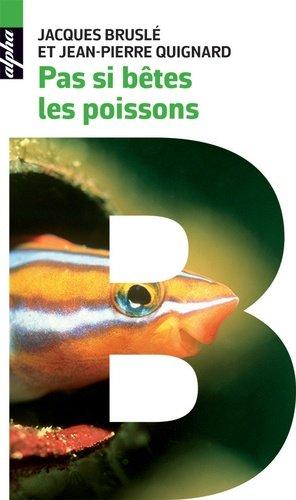Pas si bêtes les poissons - belin - 9782410005806 -
