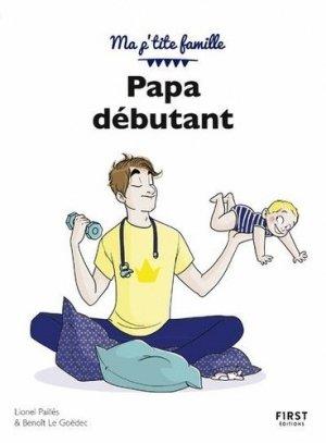 Papa débutant. 10e édition - first editions - 9782412056240 -