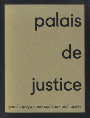 Palais de justice Pointe-à-Pitre. Ignacio Prego - Rémi Souleau - architectes - manuella - 9782490505081 -