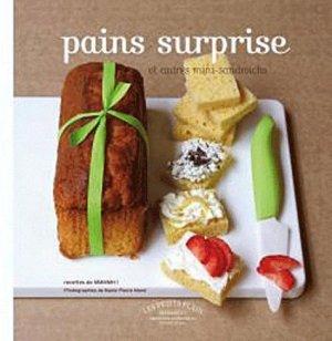 Pains surprise et autres mini-sandwichs - Marabout - 9782501064286 -