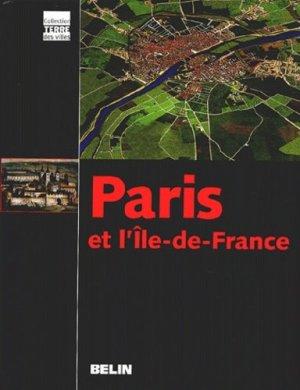 Paris et l'Île-de-France - belin - 9782701135984 -