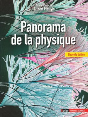 Panorama de la physique - belin - 9782701165004 -