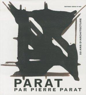 Parat par Pierre Parat - Cercle d'Art - 9782702209158 -