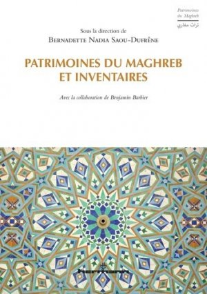 Patrimoines du Maghreb et inventaires - Editions Hermann - 9782705691967 -