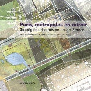 Paris, métropoles en miroir - la decouverte  - 9782707173911 -