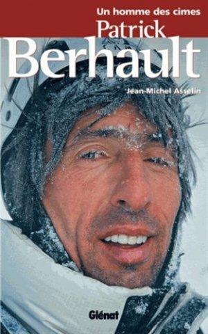 Patrick Berhault - glenat - 9782723452182 -