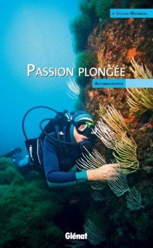 Passion plongée - Glénat - 9782723478304 -
