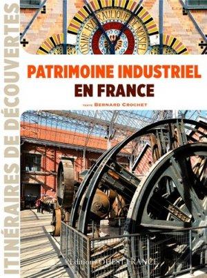 Patrimoine industriel en France - ouest-france - 9782737361227 -