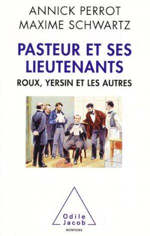 Pasteur et ses lieutenants - odile jacob - 9782738128867 -