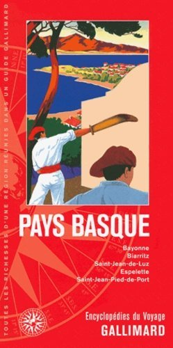 Pays Basque - gallimard editions - 9782742433490 -