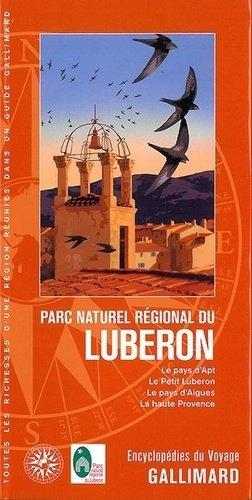 Parc naturel régional du Luberon - gallimard editions - 9782742438853 -