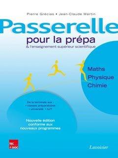 Passerelle pour l'enseignement supérieur scientifique - lavoisier / tec et doc - 9782743014940 -