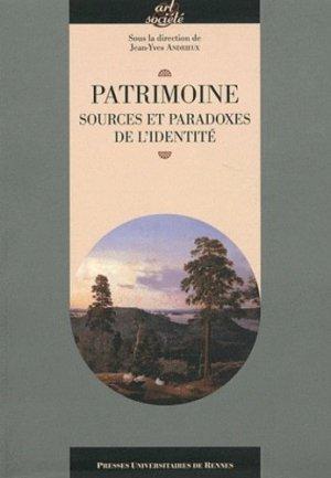Patrimoine, sources et paradoxes de l'identité - presses universitaires de rennes - 9782753513624 -