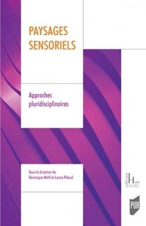 Paysages sensoriels. Approches pluridisciplinaires - presses universitaires de rennes - 9782753576964 -