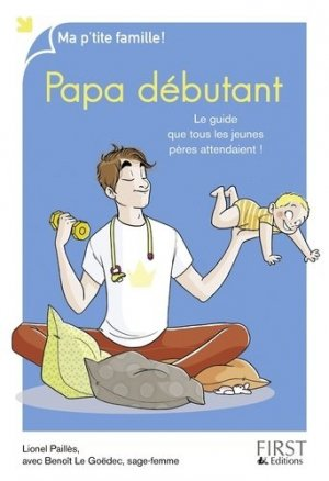 Papa débutant - first editions - 9782754082945 -