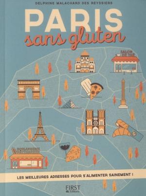 Paris sans gluten - first - 9782754084543 -