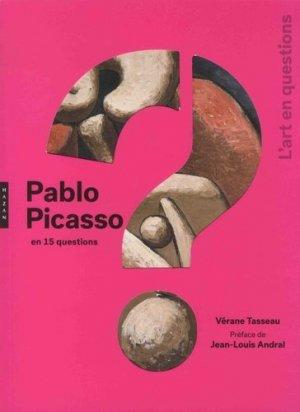 Pablo Picasso en 15 questions - Hazan - 9782754114554 -