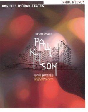Paul Nelson - patrimoine ( éditions du ) - 9782757702345 -