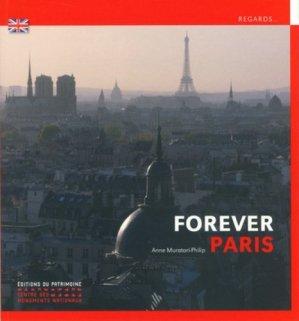 Paris, toujours Paris - Editions du Patrimoine Centre des monuments nationaux - 9782757705490 -