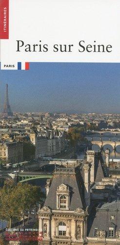 Paris sur Seine - du patrimoine - 9782757705551 -