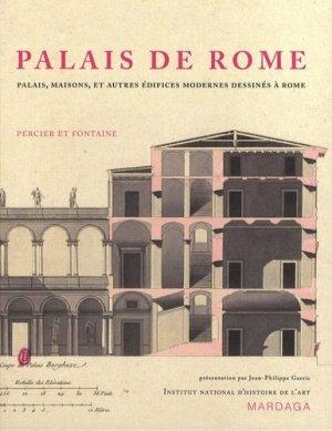 Palais de Rome. Palais, maisons, et autres édifices modernes dessinés à Rome - Editions Mardaga - 9782804700041 -