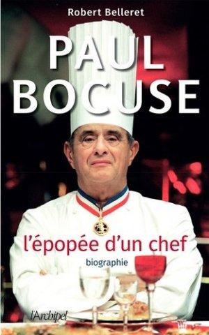 Paul Bocuse : l'épopée d'un chef - l'archipel - 9782809825695 -