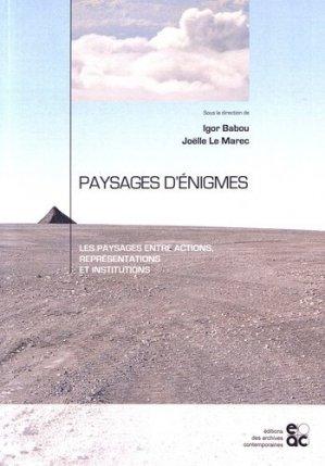 Paysages d'énigmes - archives contemporaines - 9782813002402 -