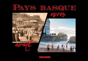 Pays basque avant-après - sud ouest - 9782817706931 -