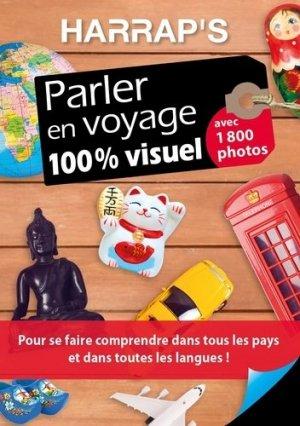 Parler en voyage 100 % visuel - Harrap's - 9782818706299 -