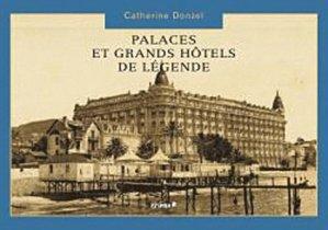 Palaces et grands hôtels de légende - du chene - 9782842778576 -