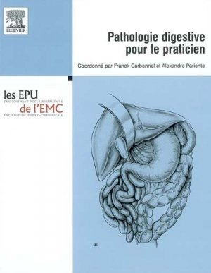 Pathologie digestive pour le praticien - elsevier / masson - 9782842994853 -