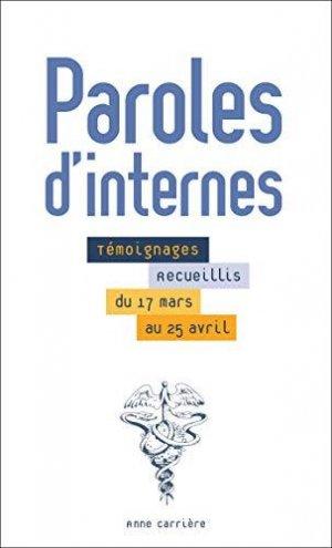 Paroles d'internes - editions anne carrière - 9782843379956 -