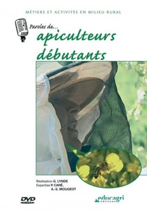 Paroles de... Apiculteurs débutants - educagri - 9782844444844 -
