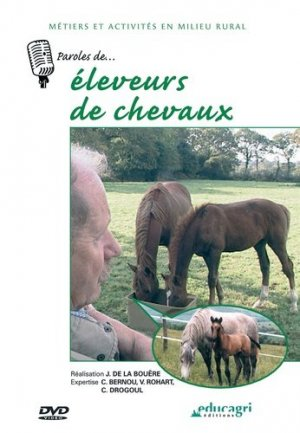 Paroles de... Éleveur de chevaux - educagri - 9782844444875 -