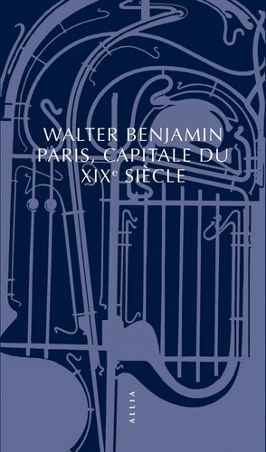 Paris, capitale du XIXe siècle - Editions Allia - 9782844859952 -