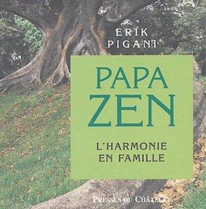 Papa zen - Presses du Châtelet - 9782845921214 -