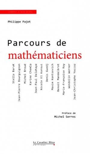 Parcours de mathématiciens - le cavalier bleu - 9782846702850 -