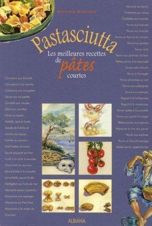 Pastasciutta. Les meilleures recettes de pâtes courtes - Albiana - 9782846981170 -