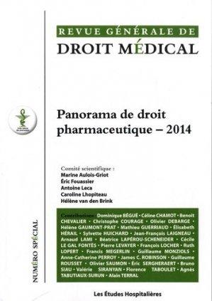 Panorama de droit pharmaceutique - 2014 - les etudes hospitalieres - 9782848745855 -