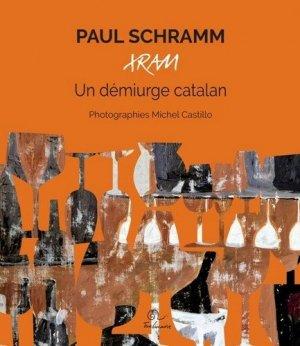 Paul Schramm, Xram. Un démiurge catalan - trabucaire - 9782849742747 -