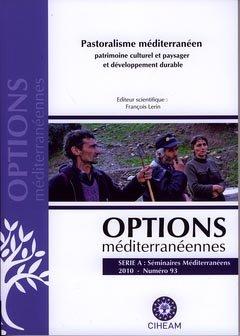 Pastoralisme méditerranéen : patrimoine culturel et paysager et développement durable - ciheam - 9782853524377