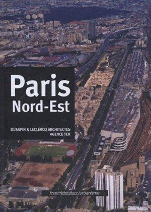 Paris Nord-Est - Editions Jean-Michel Place - 9782858937837 -