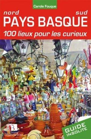 Pays basque, 100 lieux pour les curieux - Christine Bonneton - 9782862535920 -