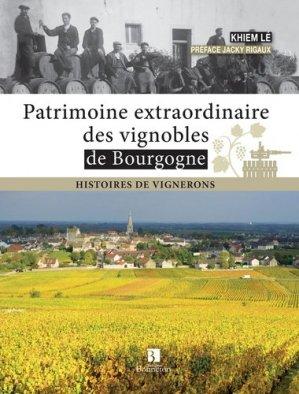Patrimoine extraordinaire des vignobles de Bourgogne - christine bonneton - 9782862536989 -