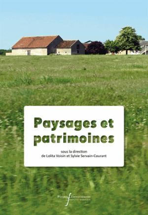 Paysages et patrimoines - presses universitaires francois rabelais - 9782869064164 -