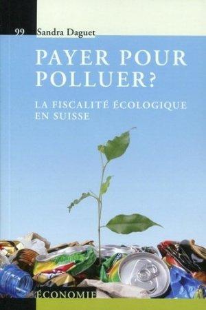 Payer pour polluer ? - PPUR Presses Polytechniques - 9782889150533 -