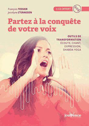 Partez à la conquête de votre voix - jouvence - 9782889530076 -