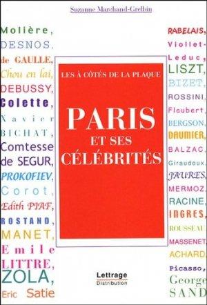 Paris et ses célébrités. Les à côtés de la plaque - SPM-Lettrage - 9782901952435 -