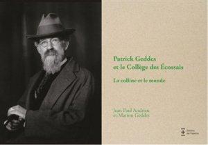 Patrick Geddes et le collège des Ecossais - de l'esperou - 9782912261922 -